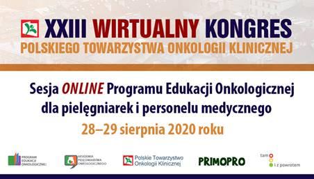 XXIII Wirtualny Kongres Polskiego Towarzystwa Onkologii Klinicznej – Bezpłatna Sesja Programu Edukacji Onkologicznej